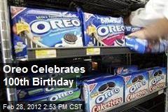 Oreo Celebrates 100th Birthday