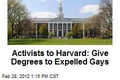 Activists to Harvard: Give Degrees to Expelled Gays
