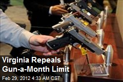 Virginia Repeals Gun-a-Month Limit