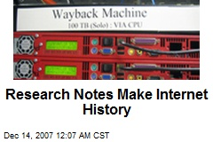 Research Notes Make Internet History