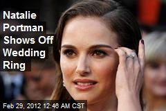 Natalie Portman Shows Off Wedding Ring