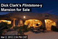 Dick Clark's Flintstone -y Mansion for Sale