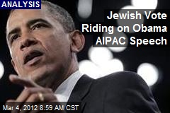 Jewish Vote Riding on Obama AIPAC Speech