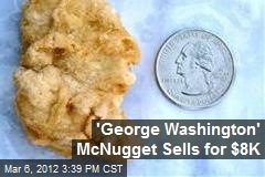 'George Washington' McNugget Sells for $8K