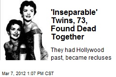 'Inseparable' Twins, 73, Found Dead Together