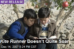 Kite Runner Doesn't Quite Soar