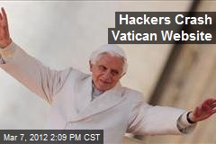 Hackers Crash Vatican Website