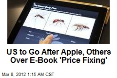 US May Throw Book at Apple Over E-Tome 'Price Fixing'