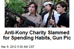 Critics Question Gun-Toting Anti-Kony Charity