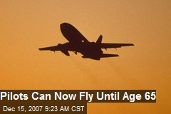 Pilots Can Now Fly Until Age 65