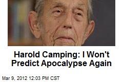 Harold Camping: I Won't Predict Apocalypse Again