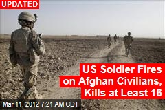 US Soldier Fires on Afghan Civilians