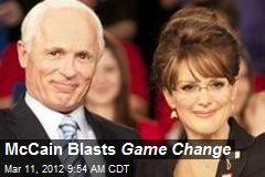 McCain Blasts Game Change