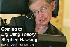 Coming to Big Bang Theory : Stephen Hawking