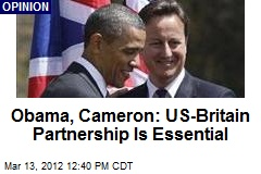 Obama, Cameron: US-Britain Partnership Is Essential