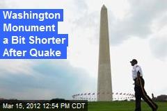Washington Monument a Bit Shorter After Quake