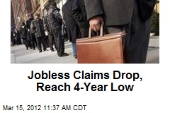 Jobless Claims Drop, Reach 4-Year Low