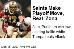 Saints Make Playoff Move, Beat 'Zona