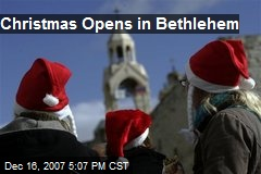 Christmas Opens in Bethlehem