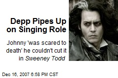 Depp Pipes Up on Singing Role