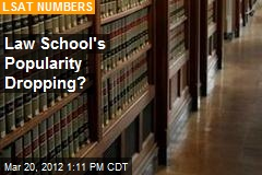 Law School's Popularity Dropping?