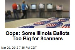 Oops: Some Illinois Ballots Too Big for Scanners