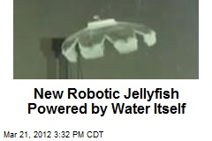New Robotic Jellyfish Powered by Water Itself
