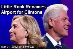 Little Rock Renames Airport for Clintons