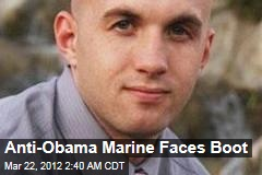 'Tea Party' Marine Faces Boot