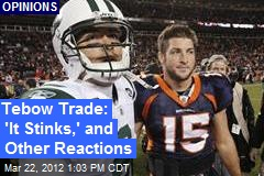 Tebow Trade: 'It Stinks,' and Other Reactions