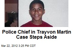 Police Chief in Trayvon Martin Case Steps Down