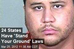 24 States Have 'Stand Your Ground' Laws