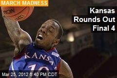 Kansas Rounds Out Final 4