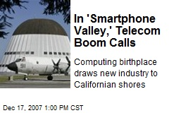 In 'Smartphone Valley,' Telecom Boom Calls