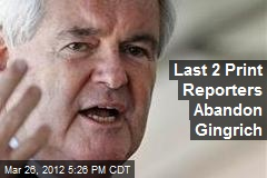 Print Media Abandons Gingrich