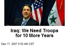 Iraq: We Need Troops for 10 More Years
