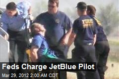 Feds Charge JetBlue Pilot