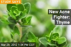 New Acne Fighter: Thyme