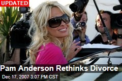 Pam Anderson Rethinks Divorce