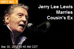 Jerry Lee Lewis Marries Cousin's Ex