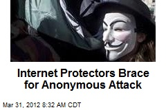 Internet Protectors Brace for Anonymous Attack