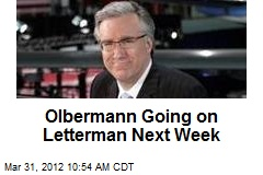 Olbermann Going on Letterman Next Week