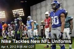 Nike Tackles New NFL Uniforms