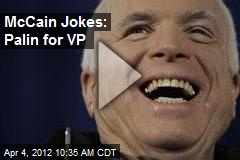 McCain Jokes: Palin for VP