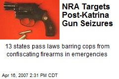 NRA Targets Post-Katrina Gun Seizures