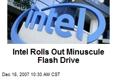 Intel Rolls Out Minuscule Flash Drive