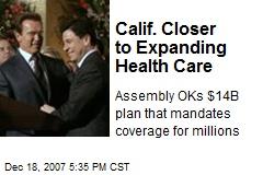 Calif. Closer to Expanding Health Care