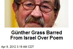 Günther Grass Barred From Israel