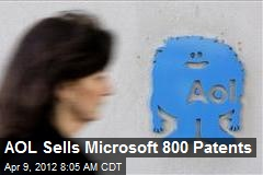 AOL Sells Microsoft 800 Patents