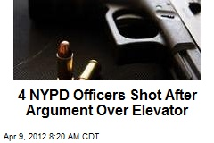 4 NYPD Officers Shot After Argument Over Elevator